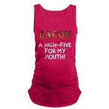 Bacon high five Maternity Tank Top