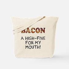 Bacon high five Tote Bag