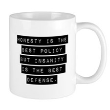 Honesty Is The Best Policy Mugs