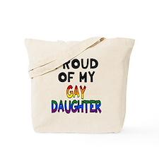 Proud of Gay Daughter Tote Bag