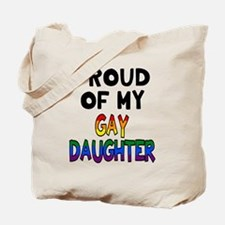 Proud of Gay Daughter Tote Bag