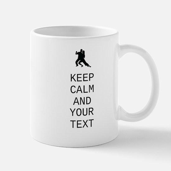 Keep Calm Dance Couple - Customize Mugs