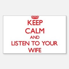 Keep Calm and Listen to your Wife Decal
