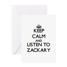 Keep Calm and Listen to Zackary Greeting Cards