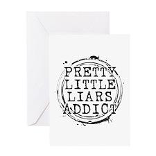 Pretty Little Liars Addict Greeting Card