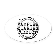 Vampire Diaries Addict Oval Car Magnet