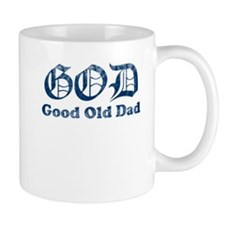 God - Good Old Dad - Funny Fathers Day Mugs