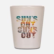 Suns Out Guns Out Summer Shot Glass