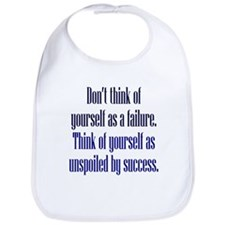 Unspoiled By Success Bib
