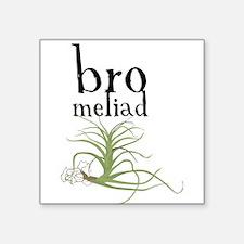 BRO(meliad)MANCE Sticker