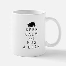 Keep Calm and Hug a Bear Mugs