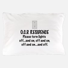 O.C.D. Residence light switch Pillow Case