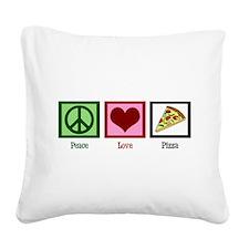 Peace Love Pizza Square Canvas Pillow