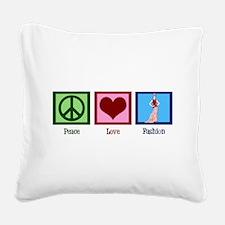 Peace Love Fashion Square Canvas Pillow