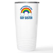 My Gay Sister Travel Mug