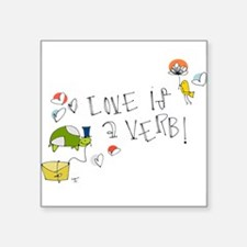 Love is a Verb Sticker