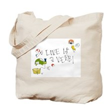 Love is a Verb Tote Bag