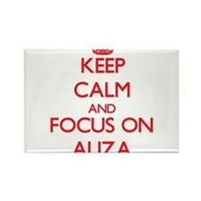 Keep Calm and focus on Aliza Magnets