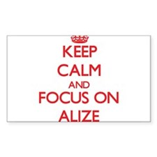Keep Calm and focus on Alize Decal