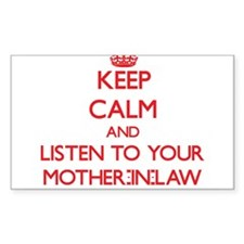 Keep Calm and Listen to your Mother-in-Law Decal
