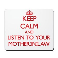 Keep Calm and Listen to your Mother-in-Law Mousepa