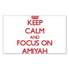 Keep Calm and focus on Amiyah Decal
