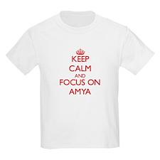 Keep Calm and focus on Amya T-Shirt