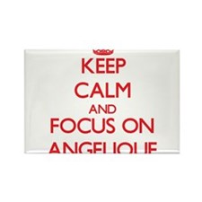 Keep Calm and focus on Angelique Magnets