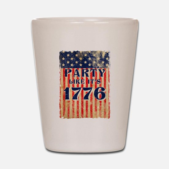 Party Like It's 1776 Shot Glass