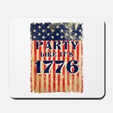 Party Like It's 1776 Mousepad
