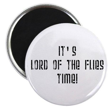 It's Lord Of The Flies Time! Magnet