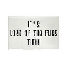 It's Lord Of The Flies Time! Rectangle Magnet