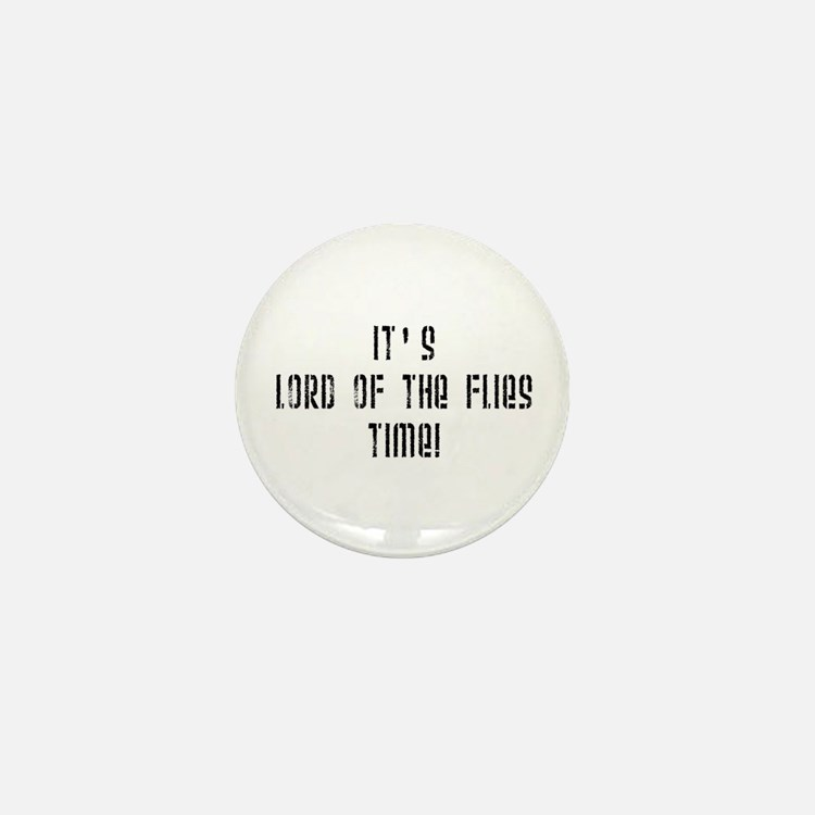 It's Lord Of The Flies Time! Mini Button