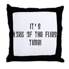 It's Lord Of The Flies Time! Throw Pillow