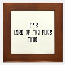 It's Lord Of The Flies Time! Framed Tile