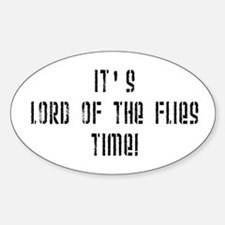 It's Lord Of The Flies Time! Oval Decal