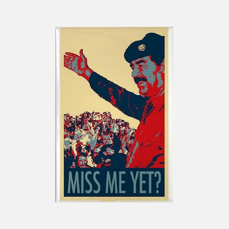 Saddam Miss Me Yet? Rectangle Magnet