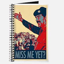 Saddam Miss Me Yet? Journal