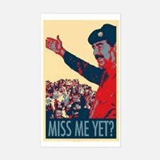 Saddam Miss Me Yet? Decal