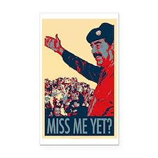 Saddam Miss Me Yet? Rectangle Car Magnet