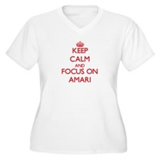 Keep Calm and focus on Amari Plus Size T-Shirt