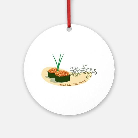 Sake To Me Ornament (Round)