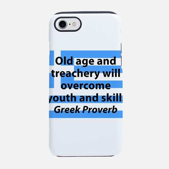 Old Age and Treachery iPhone 7 Tough Case