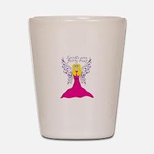 Sprinkle Some Fairy Dust Shot Glass