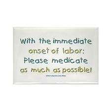 Medicate Labor Rectangle Magnet
