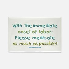 Medicate Labor Rectangle Magnet