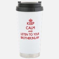 Keep Calm and Listen to your Brother-in-Law Travel