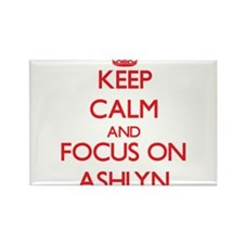 Keep Calm and focus on Ashlyn Magnets