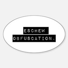 Eschew Obfuscation Decal