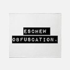 Eschew Obfuscation Throw Blanket